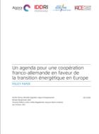 Un agenda pour une coopération franco-allemande en faveur de la transition énergétique en Europe