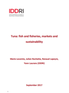 Tuna: fish and fisheries, markets and sustainability