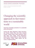 Changing the scientific approach to fast transitions to a sustainable world