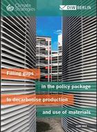 Filling gaps in the policy package  to decarbonise production and use of materials