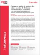 Comment rendre la prospective utile à la prise de décision sur la neutralité carbone ? Trois principes méthodologiques clés pour une communauté de pratique en France
