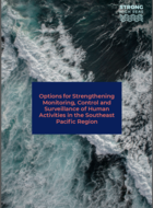Options for Strengthening Monitoring, Control and Surveillance of Human Activities in the Southeast Pacific Region