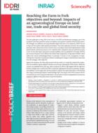 Atteindre les objectifs de la stratégie «De la fourche à la fourchette » et au-delà : impacts d'une Europe agroécologique sur l'utilisation des terres, le commerce et la sécurité alimentaire mondiale
