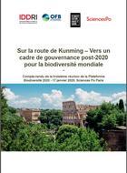 Sur la route de Kunming : vers un cadre de gouvernance post-2020 pour la biodiversité mondiale