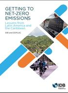 Getting to Net -Zero Emissions - Lessons from Latin America and the Caribbean