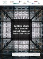 Building blocks for a climate-neutral European industrial sector
