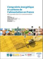 The energy and carbon footprint of food in France - from production to consumption