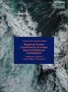 Regional Ocean Governance of Areas Beyond National Jurisdiction