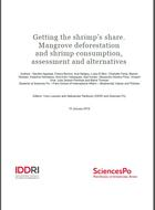 Getting the shrimp's share. Mangrove deforestation and shrimp consumption, assessment and alternatives