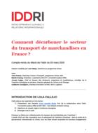 Comment décarboner le secteur du transport de marchandises en France ? Retour sur le Mardi de l'Iddri du 3 mars 2020