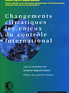 Changements climatiques les enjeux du contrôle international