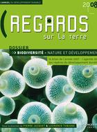 Regards sur la Terre 2008 - Biodiversité : nature et développement