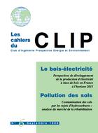 Le bois-électricité. Pollution des sols