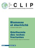Biomasse et électricité. Géothermie des roches fracturées