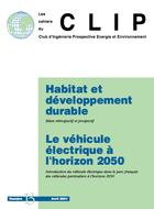 Habitat et développement durable: bilans. Le véhicule électrique à l'horizon 2050