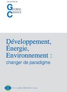 Développement, energie, environnement : changer de paradigme