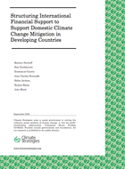 Structuring International Financial Support to Support Domestic Climate Change Mitigation in Developing Countries