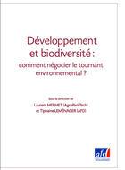 Développement et biodiversité : comment négocier le tournant environnemental ?