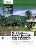 Aichi Biodiversity Target 3: Can market-based instruments make a difference? Results from the INVALUABLE project