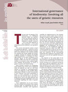 International Governance of Biodiversity: Involving all the users of genetic resources