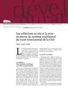 Les collections ex situ et la mise en œuvre du système multilatéral du traité international de la FAO