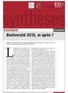 Biodiversité 2010, et après ?