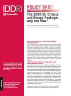 The 2030 EU Climate and Energy Package: why and how?