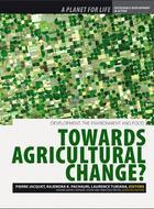 Regards sur la Terre 2012 - Développement, alimentation, environnement : changer l'agriculture ?