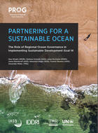 Partnering for a sustainable ocean - The Role of Regional Ocean Governance in Implementing Sustainable Development Goal 14