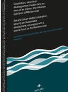 Le Protocole sur la gestion intégrée des zones côtières en Méditerranée: une première analyse des enjeux de mise en œuvre