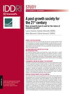 Une société post-croissance pour le xxie siècle - Peut-on prospérer sans attendre le retour de la croissance?