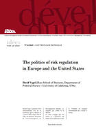 The politics of risk regulation in Europe and the United States