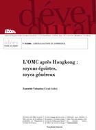 L'OMC après Hongkong : soyons égoïstes, soyez généreux