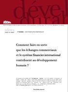 Comment faire en sorte que les échanges commerciaux et le système financier international contribuent au développement humain ?