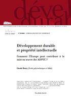Développement durable et propriété intellectuelle : comment l'Europe peut contribuer à la mise en oeuvre des adpic ?