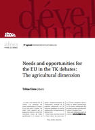Needs and opportunities for the UE in the TK debates: The agricultural dimension