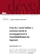 """Crise du """"savoir habiter"""", exclusion sociale et accompagnement à l'autoréhabilitation du logement"""