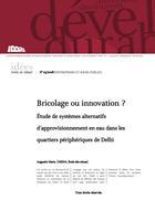 Bricolage ou innovation?