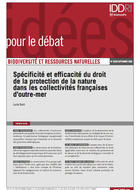 Spécificité et efficacité du droit de la protection de la nature dans les collectivités françaises d'outre-mer