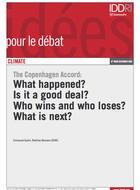 L'accord de Copenhague : que s'est-il passé ? Est-ce un bon accord ? Qui y gagne et qui y perd ? Et maintenant ?