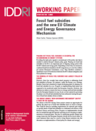 Fossil fuel subsidies and the new EU Climate and Energy Governance Mechanism
