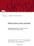 Observation system and alert