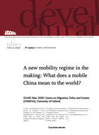 A new mobility regime in the making: What does a mobile China mean to the world