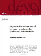 Payments for environmental services? A solution for biodiversity conservation?