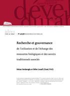 Recherche et gouvernance de l'utilisation et de l'échange des ressources biologiques et des savoirs traditionnels associés