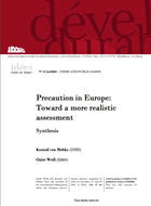 Precaution in Europe: Toward a more realistic assessment