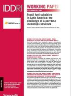 Fossil fuel subsidies in Latin America: the challenge of a perverse incentives structure
