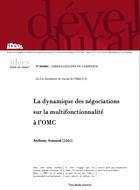 La dynamique des négociations sur la multifonctionnalité à l'OMC