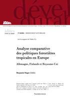 Analyse comparative des politiques forestières tropicales en Europe