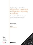 Implementing Coal Transition - Insights from case studies of major coal-consuming economies